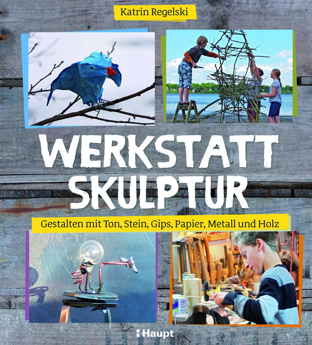 Werkstatt Skulptur Haupt Online Buchshop